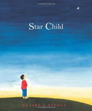 STAR CHILD by Claire A. Nivola