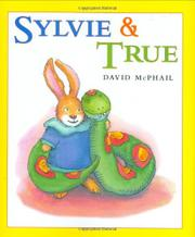 SYLVIE & TRUE by David McPhail