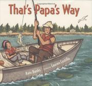 THAT'S PAPA'S WAY by Kate Banks