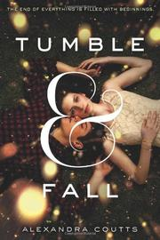 TUMBLE & FALL by Alexandra Coutts