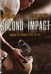 SECOND IMPACT by David Klass