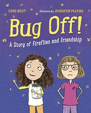 BUG OFF! by Cari Best