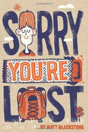 SORRY YOU'RE LOST by Matt Blackstone