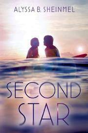 SECOND STAR by Alyssa B. Sheinmel