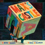 MAX'S CASTLE by Kate Banks