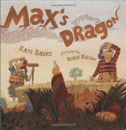 MAX'S DRAGON by Kate Banks