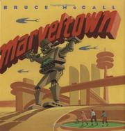 MARVELTOWN by Bruce McCall