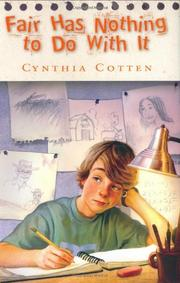 FAIR HAS NOTHING TO DO WITH IT by Cynthia Cotten