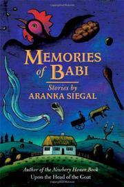 MEMORIES OF BABI by Aranka Siegal