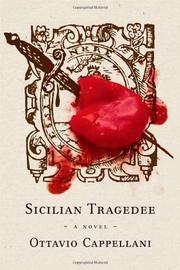SICILIAN TRAGEDEE by Ottavio Cappellani