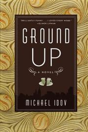 GROUND UP by Michael Idov