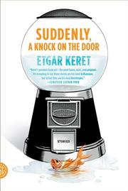 SUDDENLY, A KNOCK ON THE DOOR by Etgar Keret