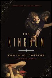 THE KINGDOM by Emmanuel Carrère