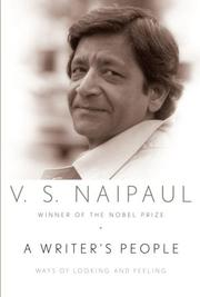 A WRITER'S PEOPLE by V.S. Naipaul