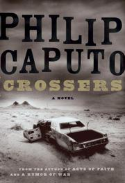 CROSSERS by Philip Caputo