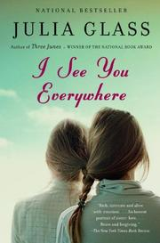 I SEE YOU EVERYWHERE by Julia Glass
