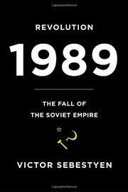 REVOLUTION 1989 by Victor Sebestyen