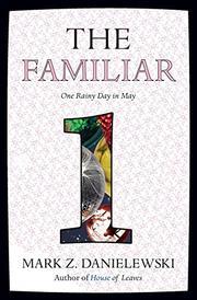 ONE RAINY DAY IN MAY by Mark Z. Danielewski