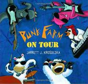 PUNK FARM ON TOUR by Jarrett J. Krosoczka