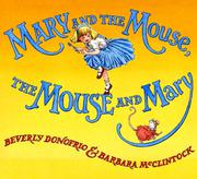 Book Cover for MARY AND THE MOUSE, THE MOUSE AND MARY