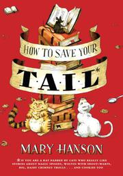 HOW TO SAVE YOUR TAIL by Mary Hanson