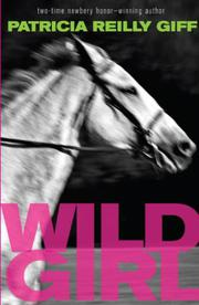 WILD GIRL by Patricia Reilly Giff