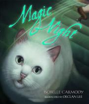 MAGIC NIGHT by Isobelle Carmody