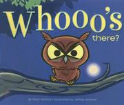 WHOOO'S THERE? by Mary Serfozo
