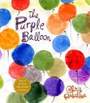 THE PURPLE BALLOON by Chris Raschka