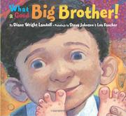 WHAT A GOOD BIG BROTHER! by Diane Wright Landolf