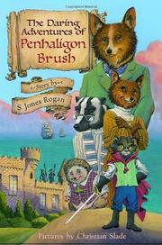 THE DARING ADVENTURE OF PENHALIGON BRUSH by S. Jones Rogan
