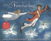 THE NUTCRACKER by Stephanie Spinner