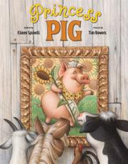 PRINCESS PIG by Eileen Spinelli