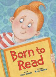 BORN TO READ by Judy Sierra