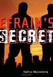 EFRAIN'S SECRET by Sofia Quintero