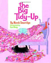 THE BIG TIDY-UP by Norah Smaridge