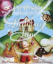Cover art for THE HOUSE AT THE END OF LADYBUG LANE