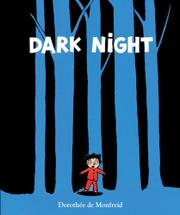 DARK NIGHT by Dorothée de Monfried