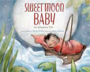 SWEET MOON BABY by Karen Henry Clark