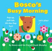 BOSCO'S BUSY MORNING by Chuck Murphy