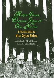 MODERN FAIRIES, DWARVES, GOBLINS & OTHER NASTIES by Lesley M.M. Blume
