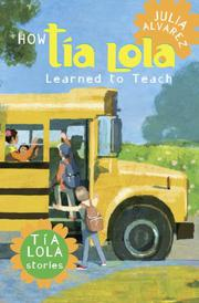 Book Cover for HOW TÍA LOLA LEARNED TO TEACH