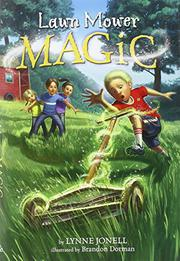 LAWN MOWER MAGIC by Lynne Jonell