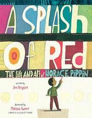 A SPLASH OF RED by Jen Bryant