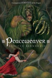 PEACEWEAVER by Rebecca Barnhouse