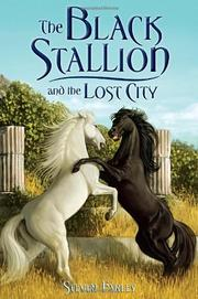 THE BLACK STALLION AND THE LOST CITY by Steven Farley