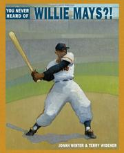 Book Cover for YOU NEVER HEARD OF WILLIE MAYS?!