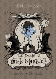 THE DEATH OF YORIK MORTWELL by Stephen Messer