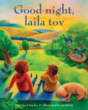 GOOD NIGHT, LAILA TOV by Laurel Snyder