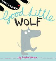 GOOD LITTLE WOLF by Nadia Shireen